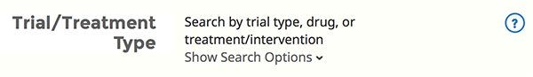 Default search view for trial/treatment type.