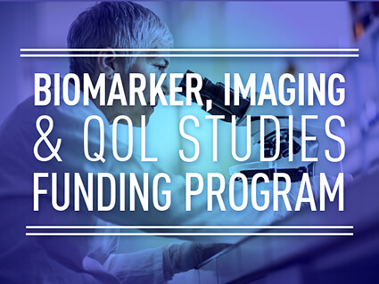 Biomarker, Imaging and Quality of Life Studies Funding Program