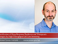 "Cyril Benes, Ph.D., ""Identification of Drug Response Predictors and Therapeutic Strategies by High-Throughput Cell Line Screening"" Video Graphic"