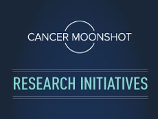 Cancer Moonshot Research Initiatives