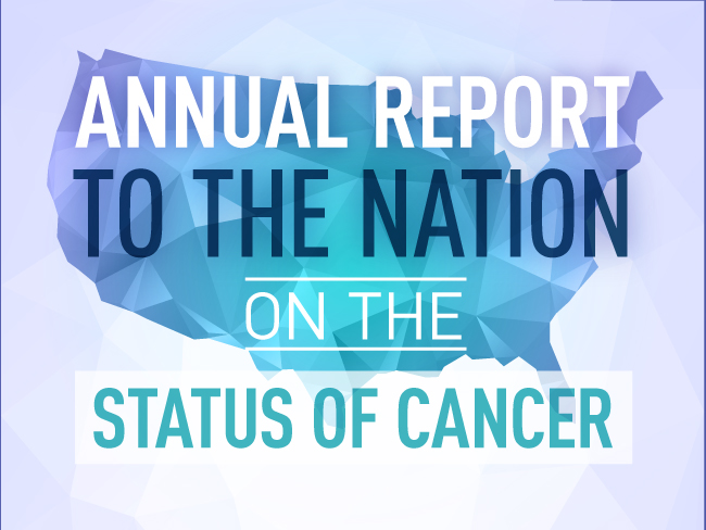Annual Report to the Nation on the Status of Cancer
